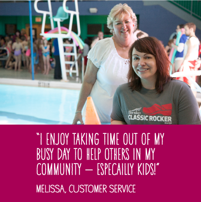I enjoy taking time out of my busy day to help others in my community -- Especially kids! - Melissa, Customer Service