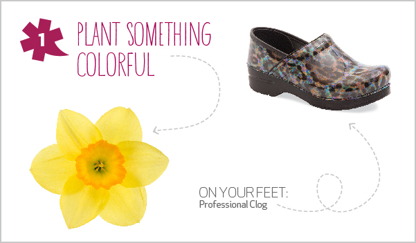 10 Spring Adventures for 10 Dansko Shoes - 1. Plant something colorful: Grab your tools, step outside and turn bare seeds into vibrant flowers.  For an uncommon twist, plant something new—like harlequin flowers or oriental poppies.   On your feet: Professional clog