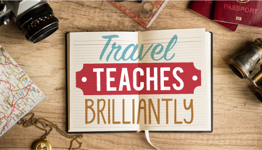 Three Life Lessons from a Traveling Teacher  -